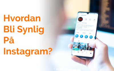 6 Tips for Markedsføring på Instagram